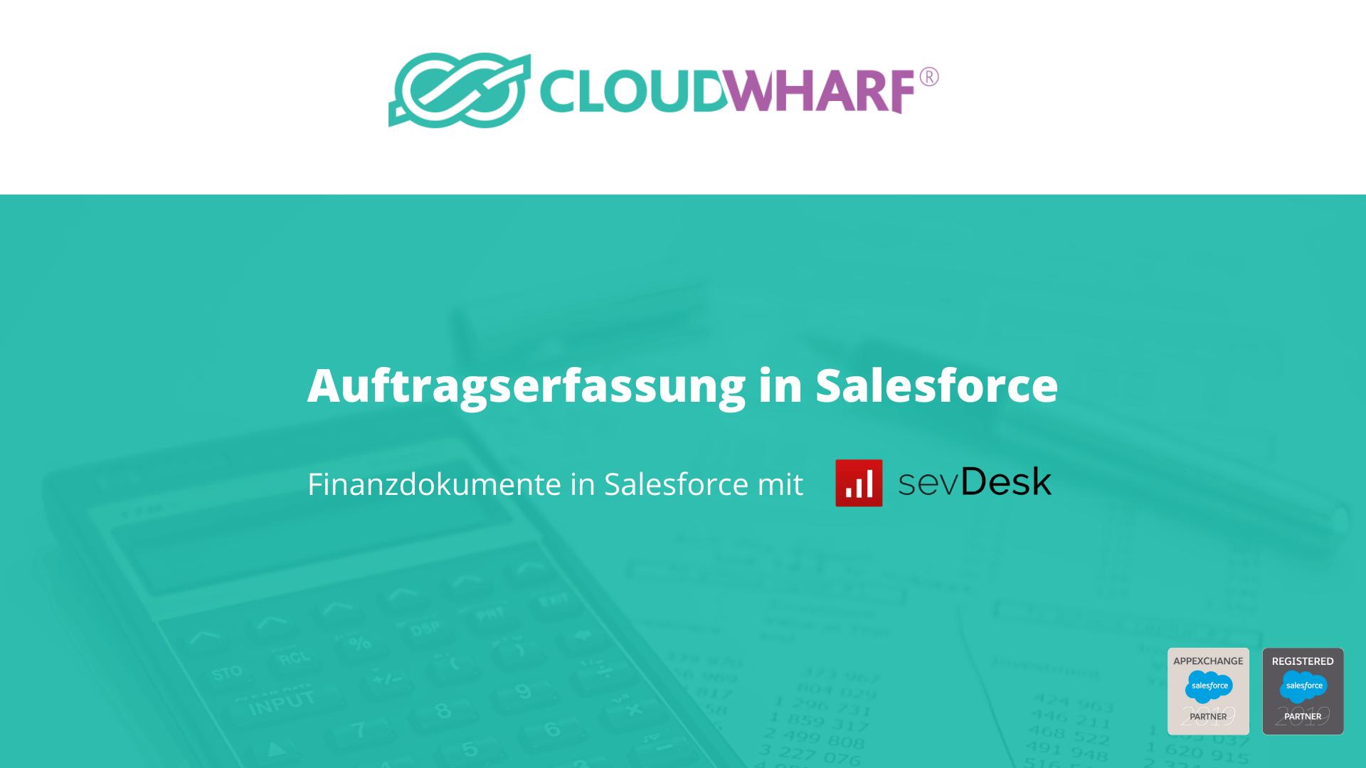 Auftragserfassung in Salesforce - Finanzdokumente in Salesforce mit sevDesk